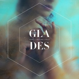 GLADES-Her-Loving-You